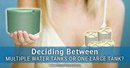 Deciding Between Multiple Water Tanks or One Large Tank