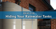 Ideas for Hiding Rainwater Tanks on Properties