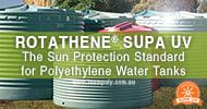 Rotathene® SUPA UV – The Sun Protection Standard for Polyethylene Water Tanks in Australia