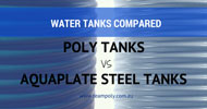 Water Tanks Compared: Poly Tanks versus AQUAPLATE® Steel Tanks